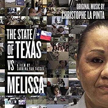 The State of Texas vs. Melissa (Original Motion Picture Soundtrack)