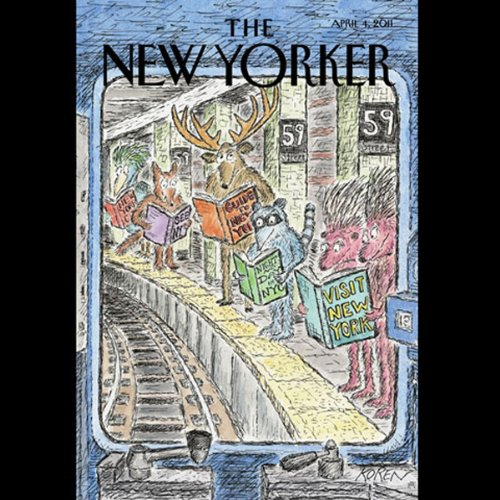 The New Yorker, April 4th 2011 (Julia Ioffe, Steve Coll, Adam Gopnik) audiobook cover art