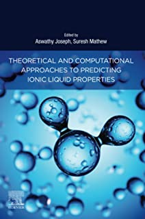 Theoretical and Computational Approaches to Predicting Ionic Liquid Properties