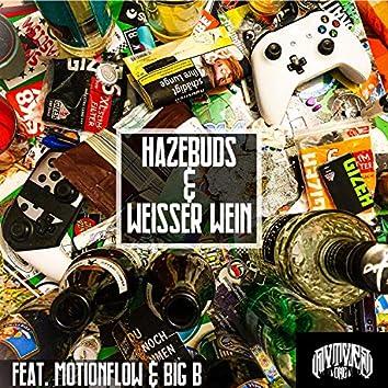 Hazebuds & Weisser Wein (feat. Motionflow & Big B)