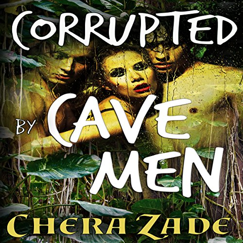 Corrupted by Cavemen audiobook cover art