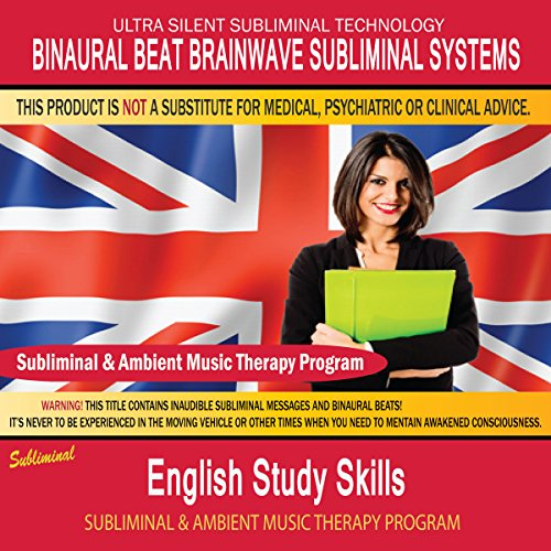 English Study Skills - Subliminal & Ambient Music Therapy 10