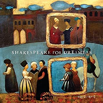 Shakespeare for Dreamers (feat. Piccola Orchestra Lumière, Adele Pardi, Trio Broz, Monika Leskovar, Giovanni Sollima)