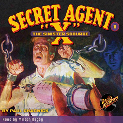 Secret Agent X #11: Sinister Scourge audiobook cover art