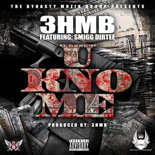 3hmb feat. Smigg Dirtee