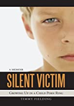 Silent Victim: Growing up in a Child Porn Ring