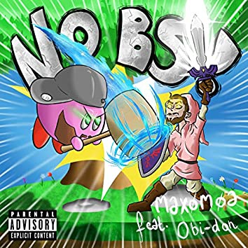 No BS (feat. Obi-Don)