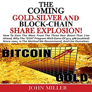 The Coming Gold, Silver & Block-Chain Share Explosion! audiobook cover art