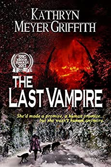 The Last Vampire by [Kathryn Meyer Griffith, Dawne Dominique]