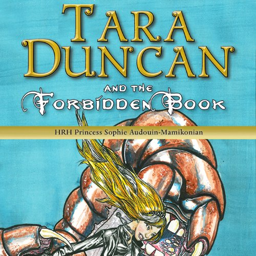Tara Duncan and the Forbidden Book audiobook cover art