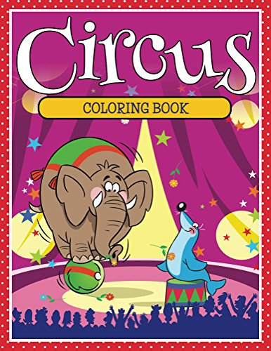 Circus Coloring Book: Coloring Books for Kids (Art Book Series) (English Edition)
