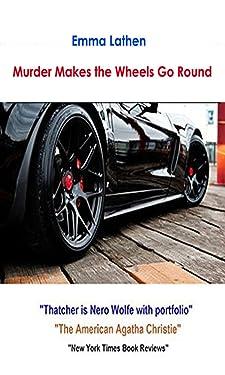 Murder Makes the Wheels Go Round: Emma Lathen (Emma Lathen Mysteries Book 4)