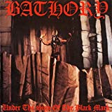 Under the Sign of the Black Mark - Bathory