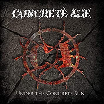 Under the Concrete Sun