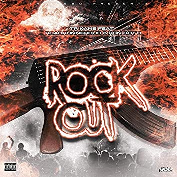 Rock Out (feat. Ron Gotti & RoadRunnerDud)