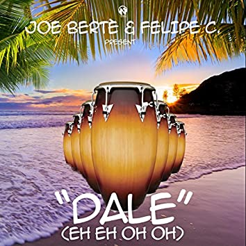 Dale (Eh Eh Oh Oh)