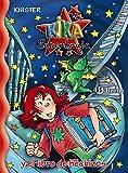 Kika superbruja: y el libro de hechizos (Castellano - A PARTIR DE 8 AÑOS - PERSONAJES - Kika Superbruja)