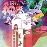 Songtexte von WALK THE MOON - Walk the Moon