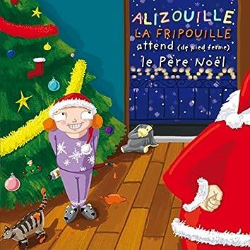 Alizouille la fripouille attend le Père Noël (De pied ferme)