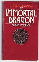 Best the immortal dragon michael peterson Reviews