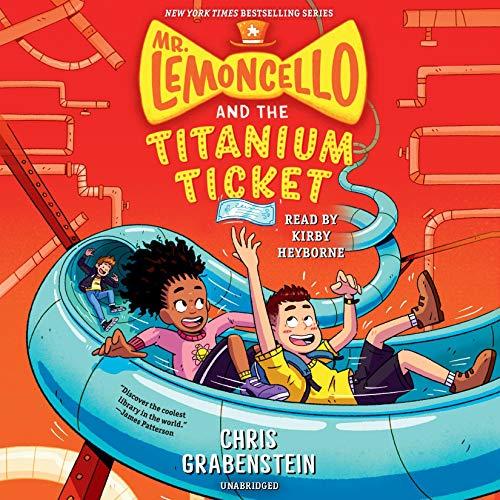 Page de couverture de Mr. Lemoncello and the Titanium Ticket