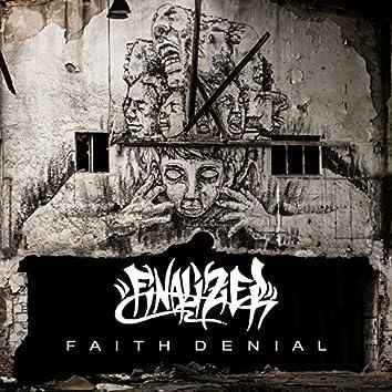 Faith of Denial