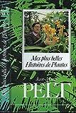 Mes plus belles histoires de plantes - Paris - 01/01/1987