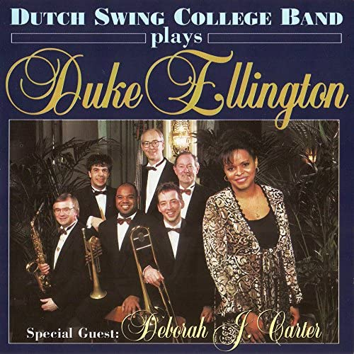 The Dutch Swing College Band & Deborah J. Carter