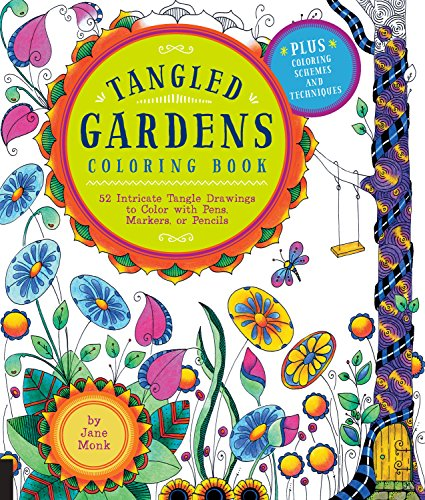 Easy You Simply Klick Tangled Gardens Coloring Book 52 Intricate Tangle Drawings To Color With Pens Markers Or Pencils Download Link On This Page