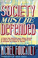 Society Must Be Defended: Lectures at the Collège de France, 1975-76
