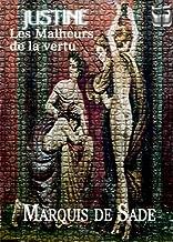 Justine ou Les Malheurs de la vertu (Texte dynamique) (French Edition)