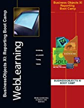 Business Objects XI R2 and 3.x: Reporting Boot Camp Self-Study Computer Based Training - CBT