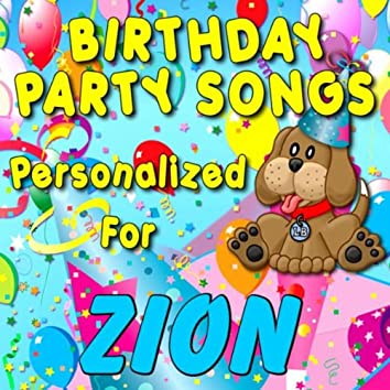 Birthday Party Songs - Personalized For Zion