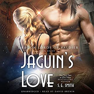 Jaguin's Love     The Dragon Lords of Valdier, Book 8              Written by:                                                                                                                                 S.E. Smith                               Narrated by:                                                                                                                                 David Brenin                      Length: 6 hrs and 40 mins     1 rating     Overall 5.0