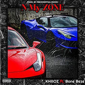N My ZONE (feat. Bone Beze)