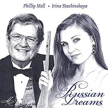 Russian Dreams: Music for Flute and Piano