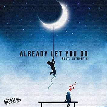 Already Let You Go