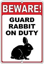 Beware! Guard Rabbit On Duty Funny Quote Aluminum Metal Sign