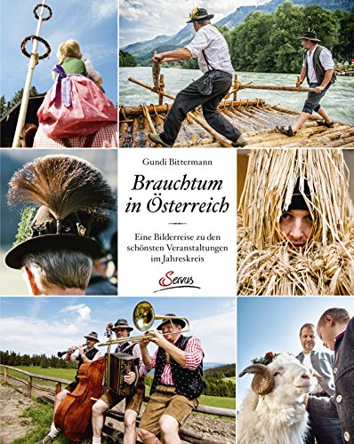 Brauchtum in Österreich: Eine Bilderreise zu den schönsten Veranstaltungen im Jahreskreis