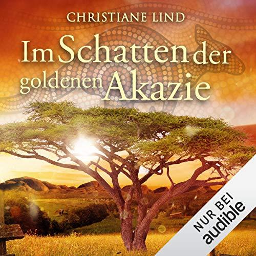 Im Schatten der goldenen Akazie Titelbild