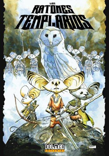Los ratones templarios 1: La profecia (Cómic)
