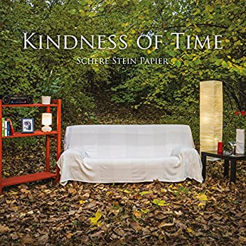 Kindness of Time