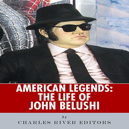 American Legends: The Life of John Belushi audiobook cover art
