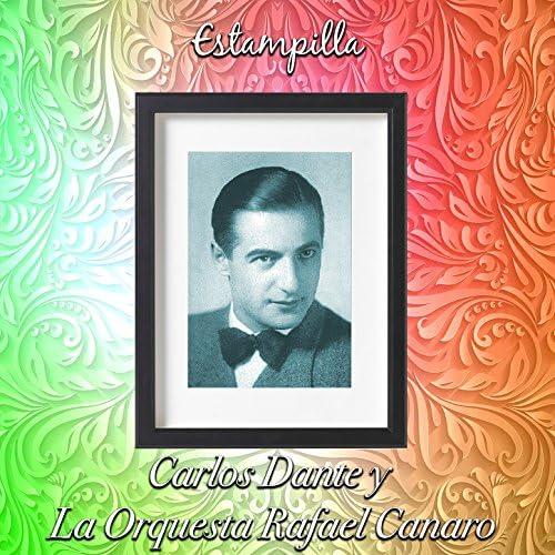 カルロス・ダンテ & Orquesta Rafael Canaro