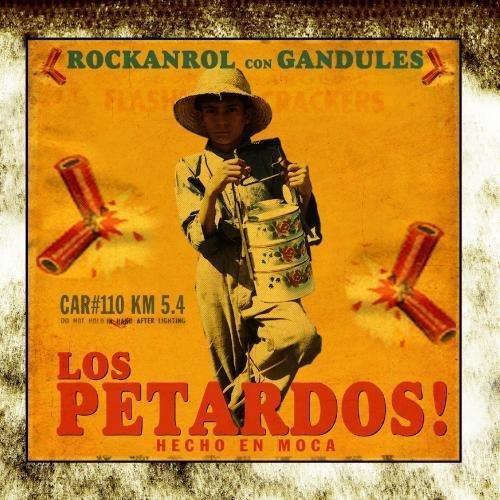 Rockanrol Con Gandules by Los Petardos! (2010-11-22)