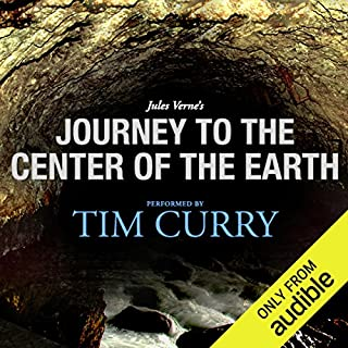 Journey to the Center of the Earth: A Signature Performance by Tim Curry                   By:                                                                                                                                 Jules Verne                               Narrated by:                                                                                                                                 Tim Curry                      Length: 8 hrs and 20 mins     51 ratings     Overall 4.4
