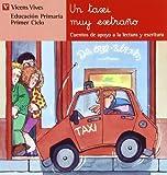 Un Taxi Muy Extraño (Serie Roja): 17 (Cuentos de Apoyo. serie Roja)