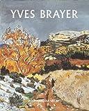 Yves Brayer tome 2 - Catalogue raisonné de l'oeuvre peint (1961-1989)