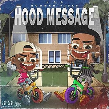 Hood Message