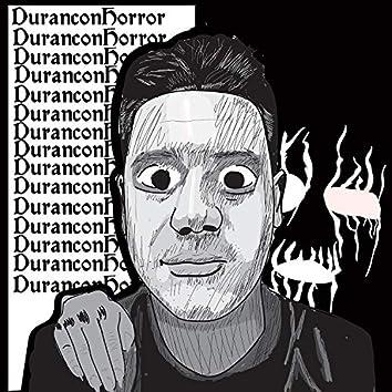 Duran Con Horror